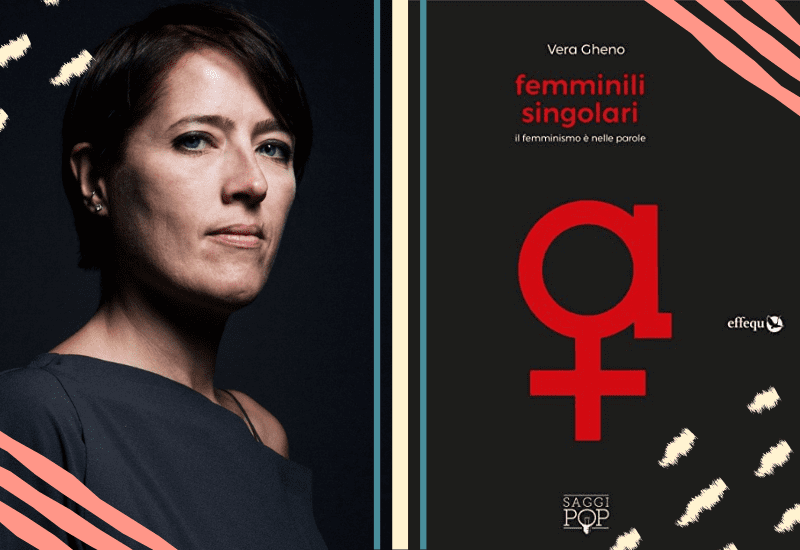 Vera Gheno - Femminili Singolari