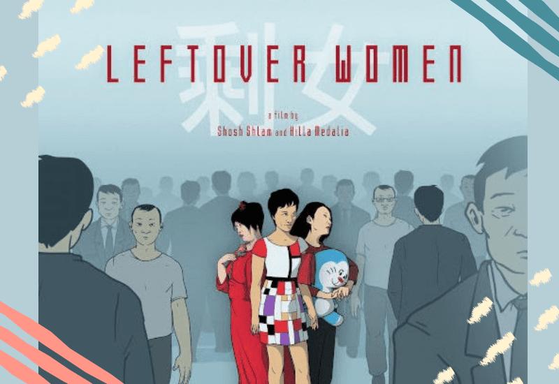 Leftover Women.